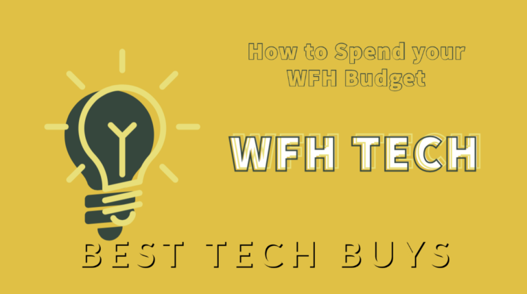 How to spend your working form home budget the best buys